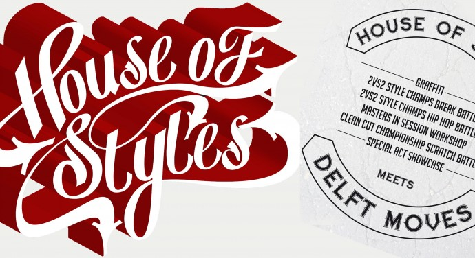 House of Styles meets Delft Moves Optredens battles en meer